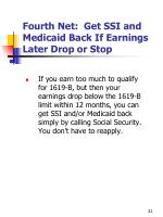 fourth net get ssi and medicaid back if earnings later drop or stop