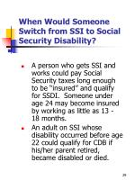 when would someone switch from ssi to social security disability