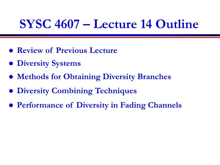 sysc 4607 lecture 14 outline n.