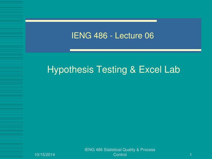 ieng 486 lecture 06 n.