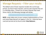 manage requests filter your results