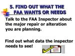 5 find out what the faa wants or needs