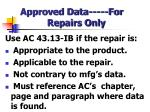 approved data for repairs only