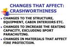 changes that affect crashworthiness