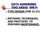 data addresses two areas only