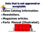 data that is not approved or acceptable
