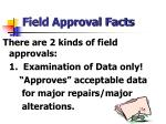 field approval facts1