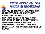 field approval for major alterations