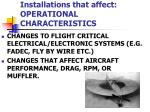 installations that affect operational characteristics3