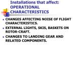 installations that affect operational characteristics4