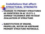 installations that affect structural strength