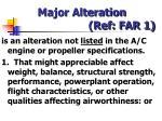 major alteration ref far 1