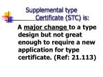 supplemental type certificate stc is