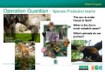 operation guardian species protection teams