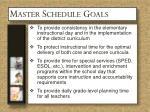 master schedule goals