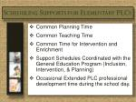 scheduling supports for elementary plcs