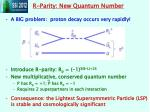 r parity new quantum number