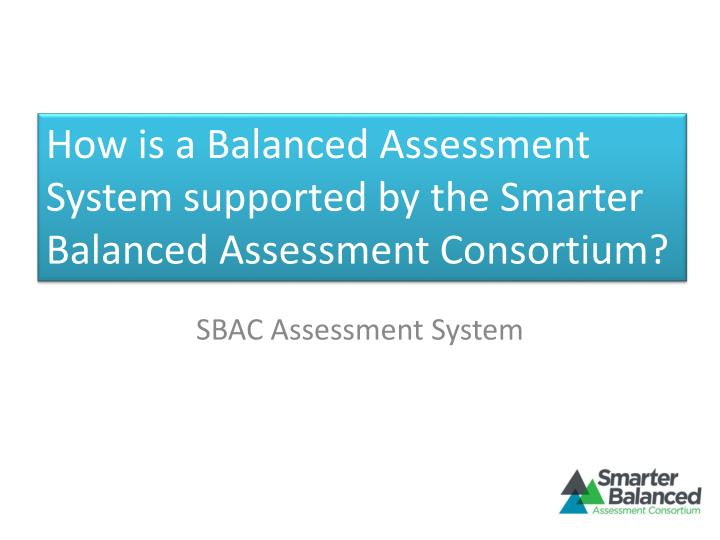 sbac assessment system n.
