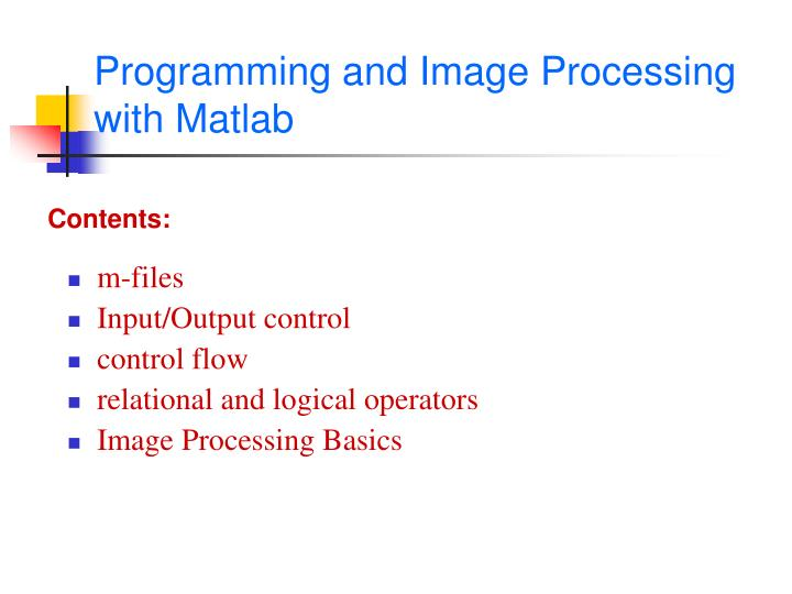 programming and image processing with matlab n.