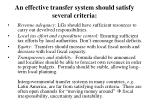 an effective transfer system should satisfy several criteria