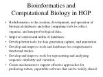 bioinformatics and computational biology in hgp