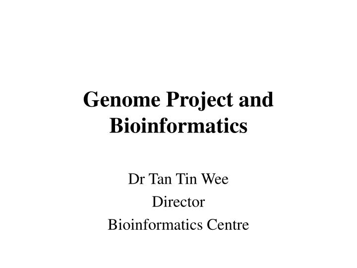genome project and bioinformatics n.