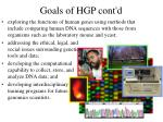 goals of hgp cont d