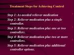 treatment steps for achieving control