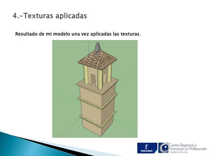 4.-Texturas aplicadas