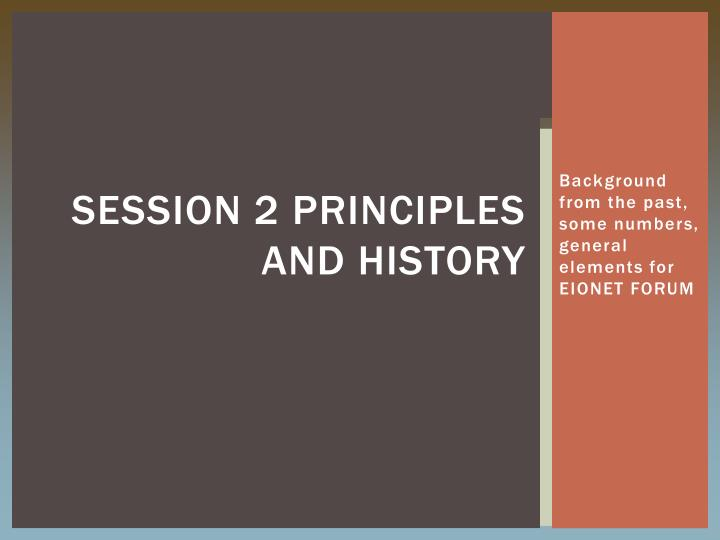 session 2 principles and history n.