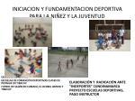 iniciacion y fundamentacion deportiva para la ni ez y la juventud