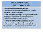 warunki diagnozy partycypacyjnej