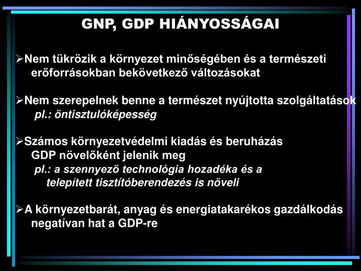 GNP, GDP HIÁNYOSSÁGAI