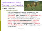 environmental policy planning an overview3