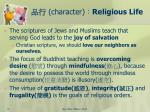 character religious life