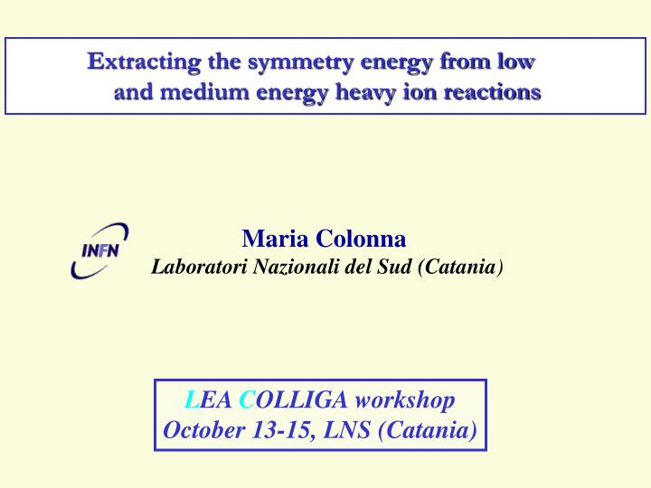Extracting the symmetry energy from low