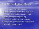 past border institute topics