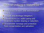 value of unifying a watershed