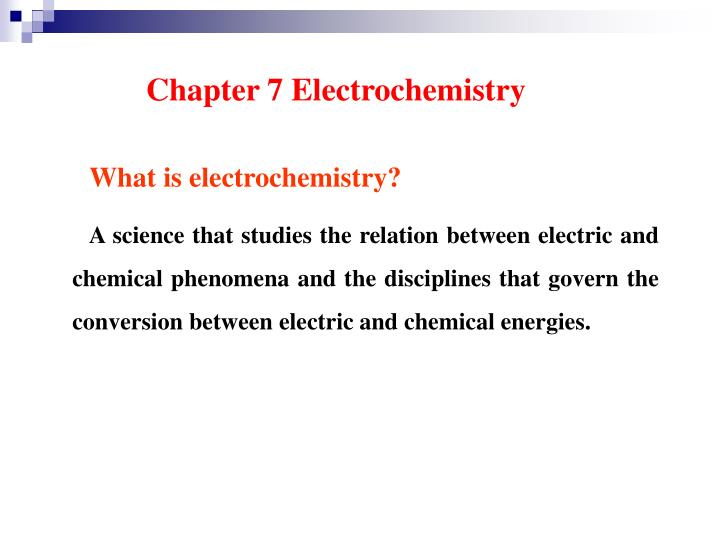 PPT - Chapter 7 Electrochemistry PowerPoint Presentation - ID:5611339
