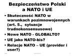 bezpiecze stwo polski a nato i ue