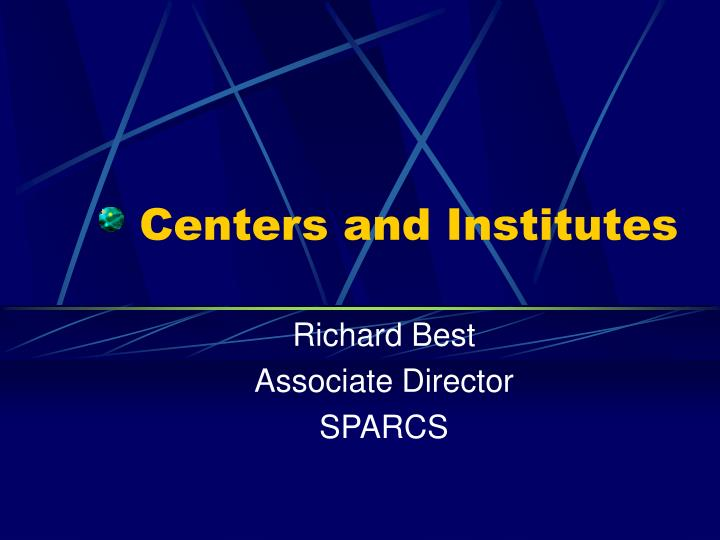 centers and institutes n.