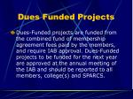 dues funded projects
