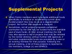 supplemental projects