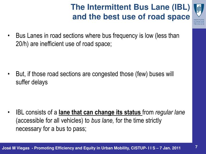 The Intermittent Bus Lane (IBL)