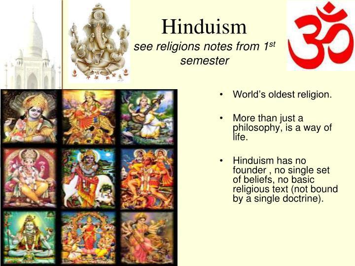 World's oldest religion.