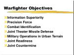 warfighter objectives