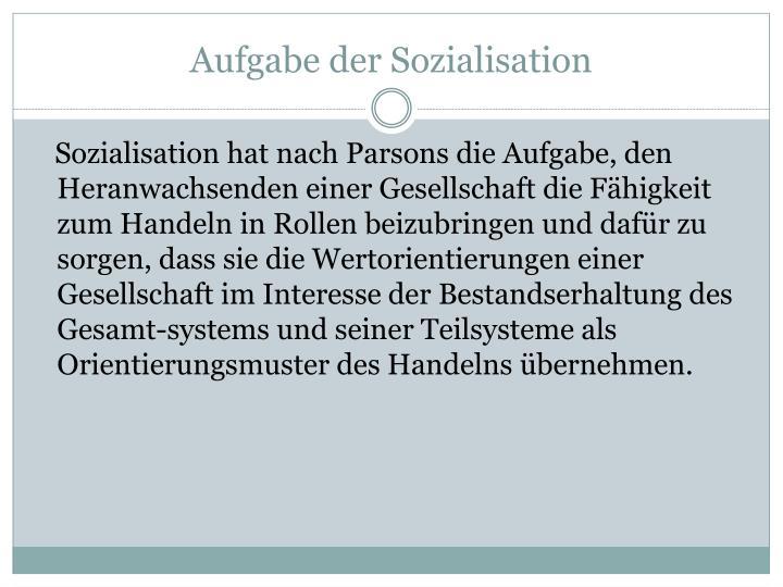 Aufgabe der Sozialisation