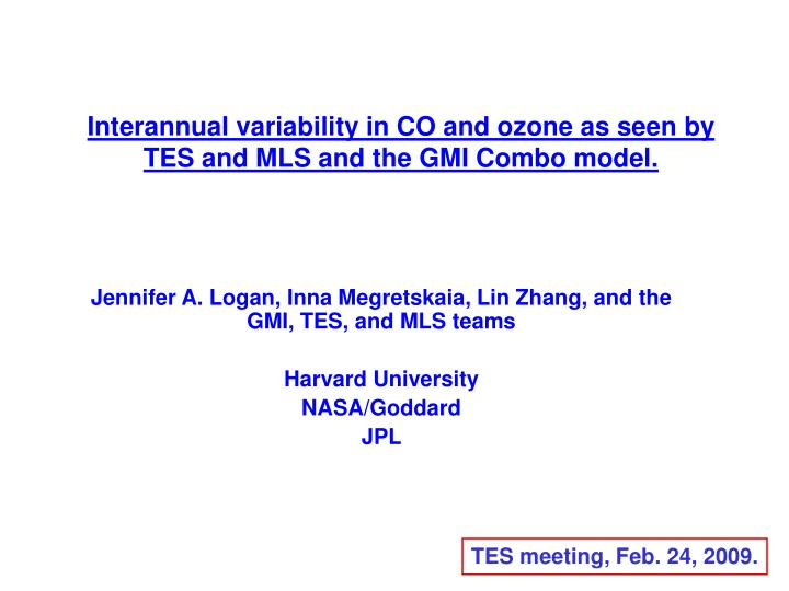 interannual variability in co and ozone as seen by tes and mls and the gmi combo model n.