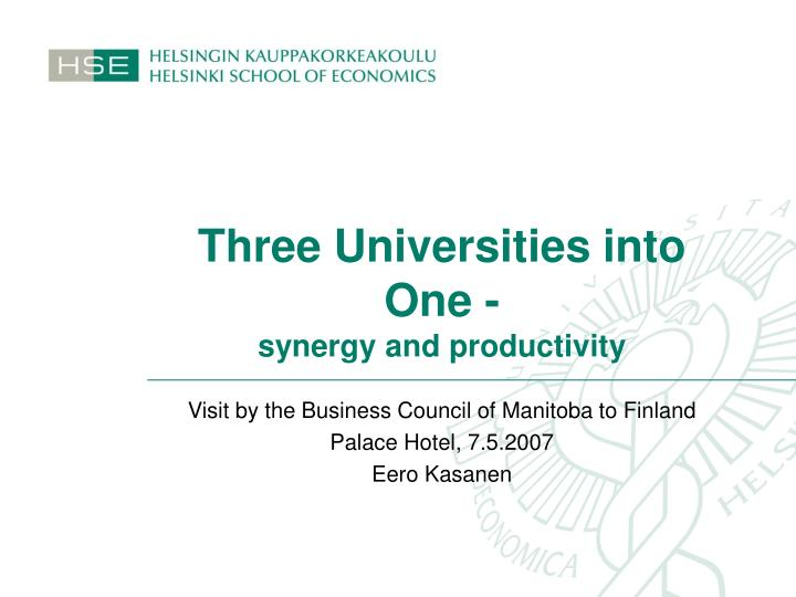 three universities into one synergy and productivity n.