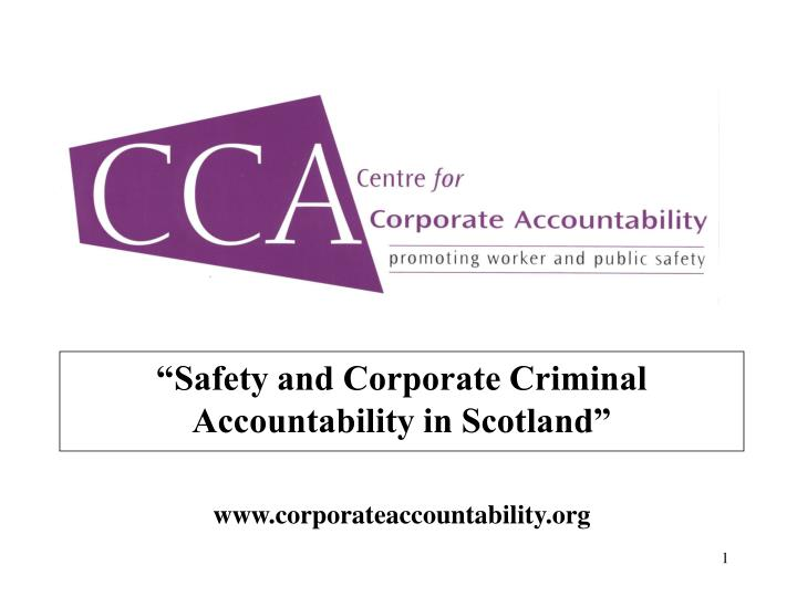 safety and corporate criminal accountability in scotland www corporateaccountability org n.
